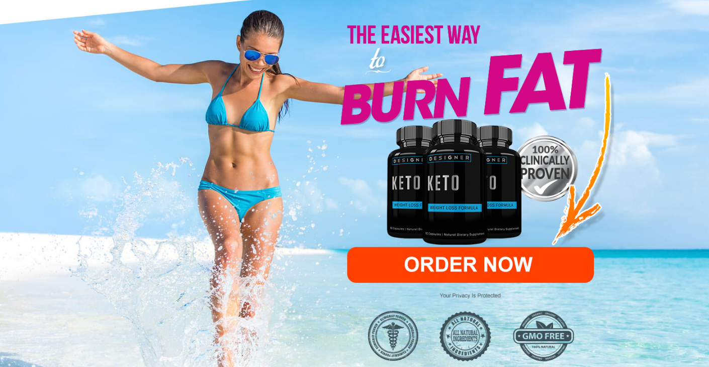 Designer Keto Weight Loss Formula [UPDATE 2020] Its Really Works?