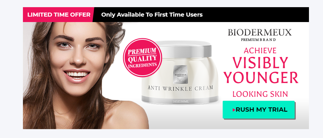 Biodermeux Cream Reviews - Price, Scam, Ingredients, Benefits?