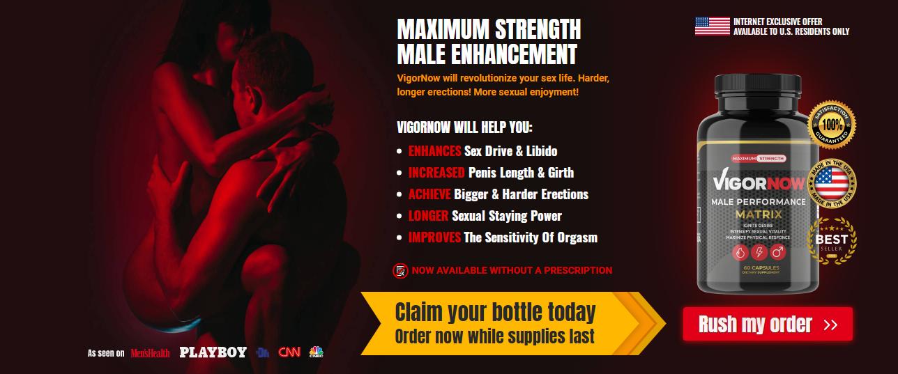 VigorNow Male Performance Matrix - Does Its Really Works?